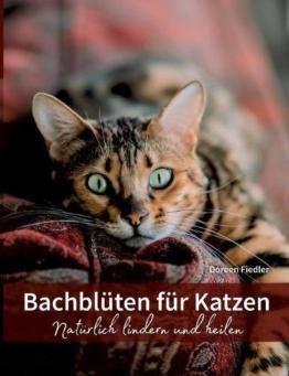 bachblueten-fuer-katzen-natuerlich-lindern-und-heilen-1